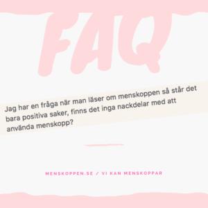 Finns det några nackdelar med menskopp? menskoppen.se